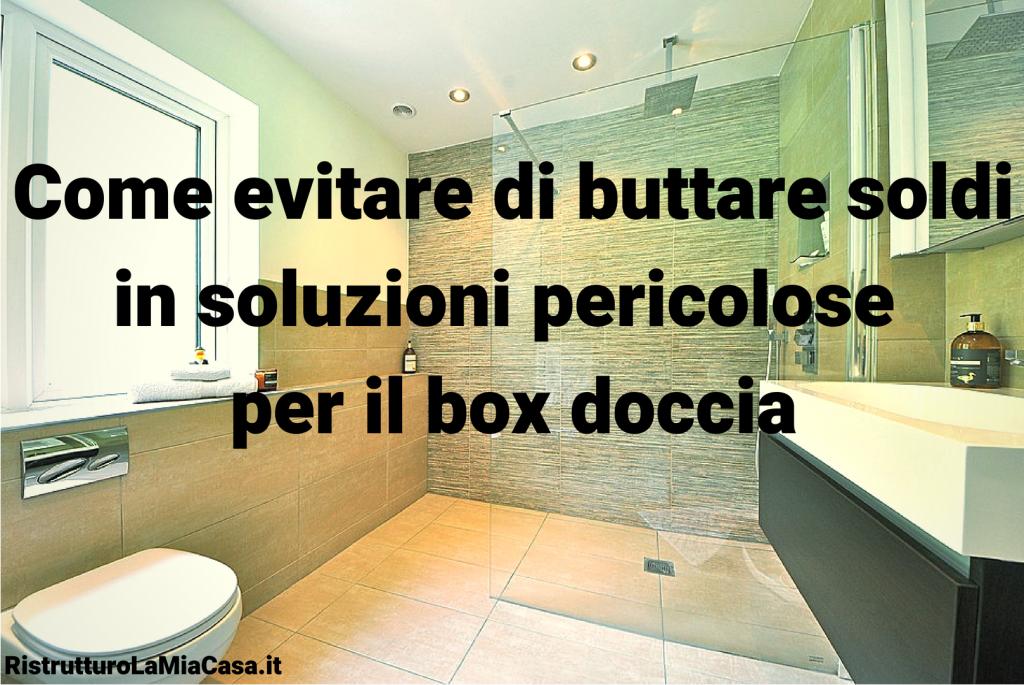 Creare Un Box Doccia.Scelta Del Box Doccia 5 Domande Da Porsi Prima Di