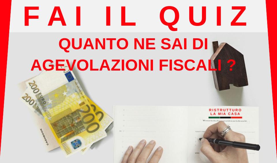 quiz- agevolazioni fiscali ristrutturazione-detrazioni fiscali ristrutturazione