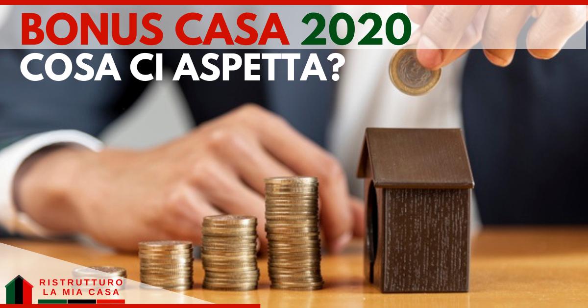 bonus casa 2020-bonus casa-agevolazioni fiscali ristrutturazione-bonus ristrutturazione-detrazioni fiscali ristrutturazione-detrazioni fiscali edilizia 2020